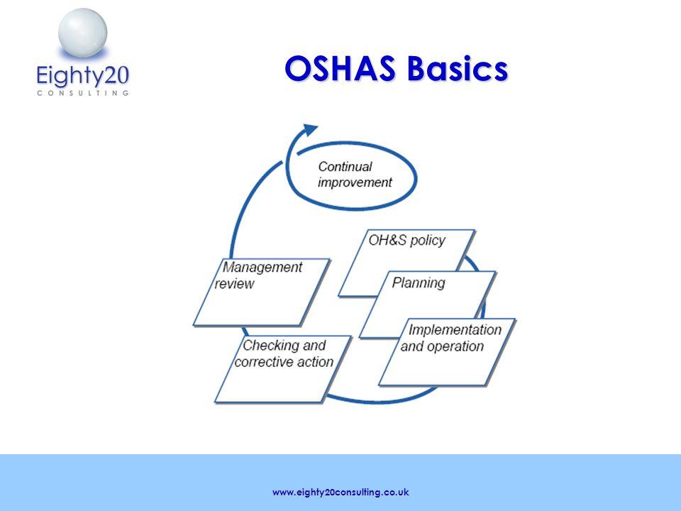 www.eighty20consulting.co.uk OSHAS Basics