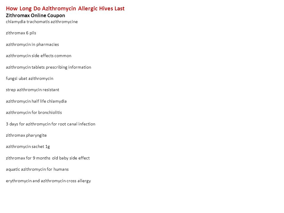 Zithromax allergy hives and treatment