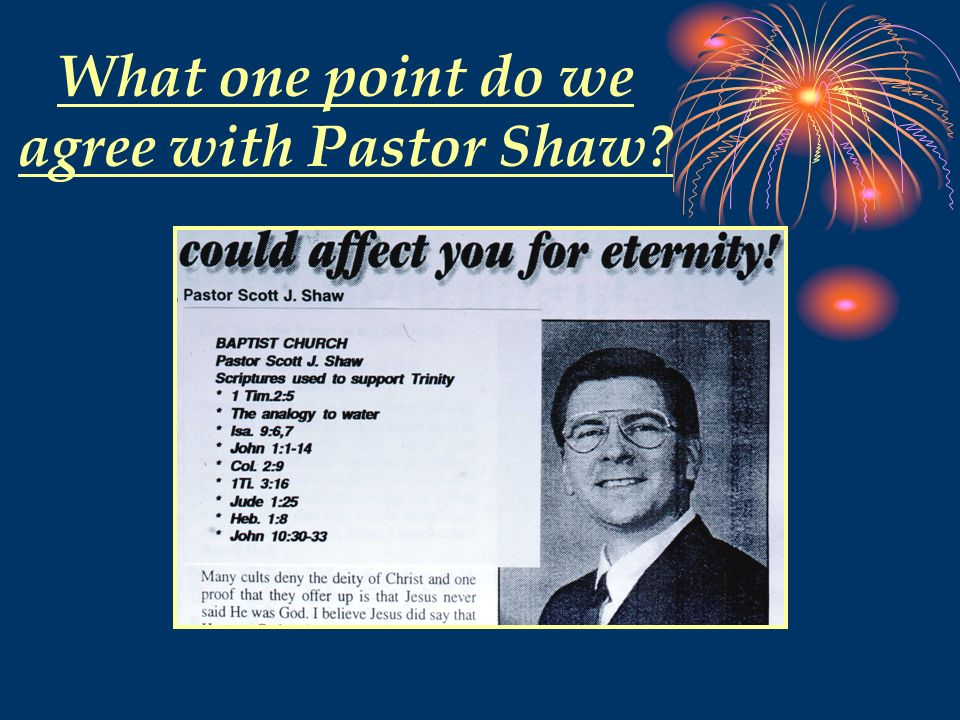 What one point do we agree with Pastor Shaw
