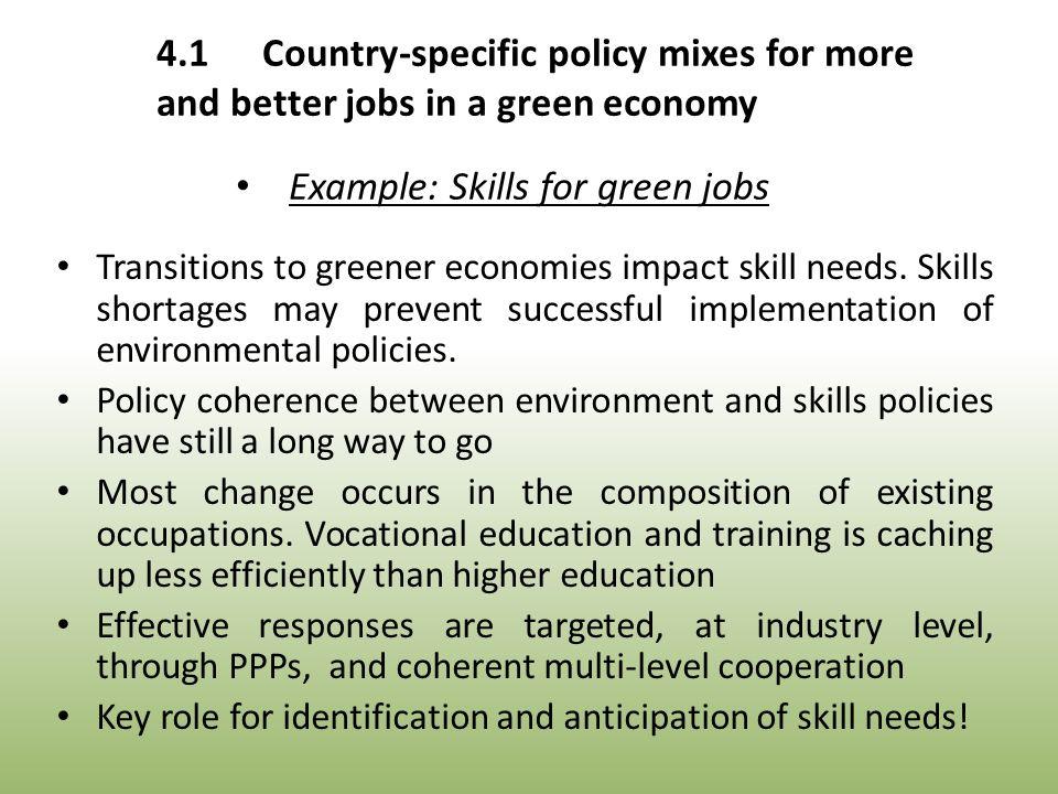 Transitions to greener economies impact skill needs.