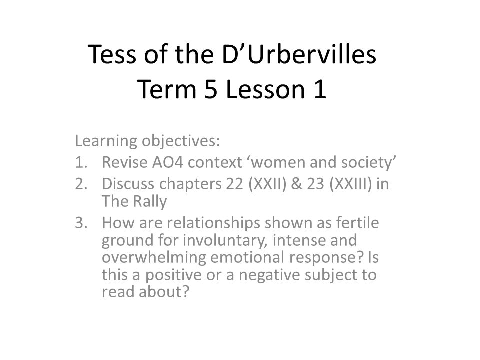 Tess of the D     Urbervilles Term   Lesson   Learning objectives        SlidePlayer