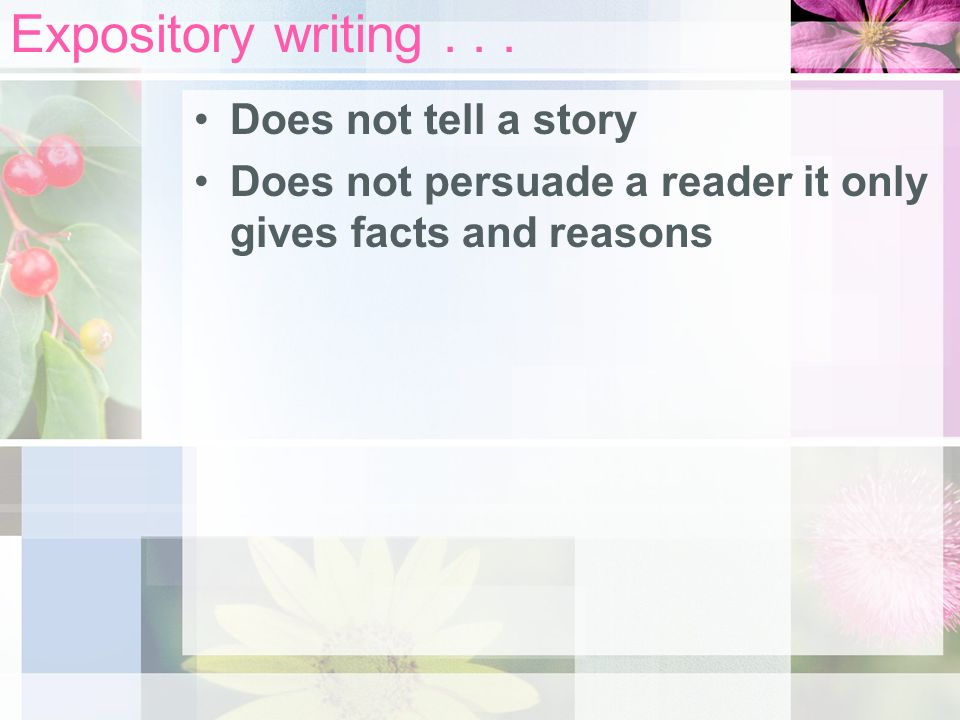Expository writing...
