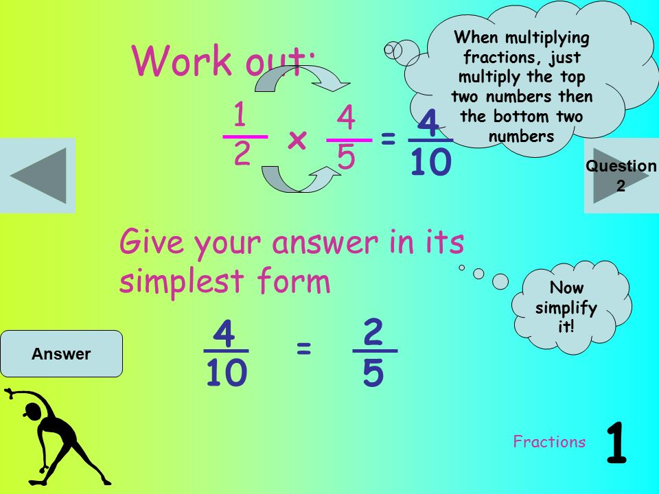 Mathsercise-C Fractions Ready? Here we go!. Fractions Work out: x ...