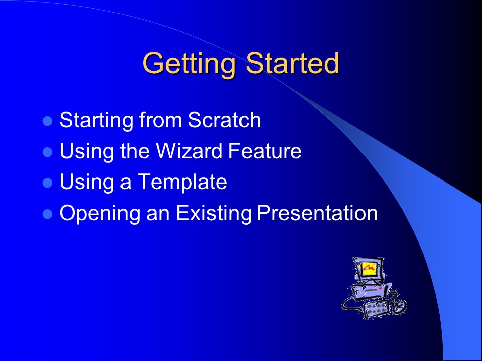 How to create a power point presentation topics that will be 4 getting started starting from scratch using the wizard feature using a template opening an existing presentation toneelgroepblik Images