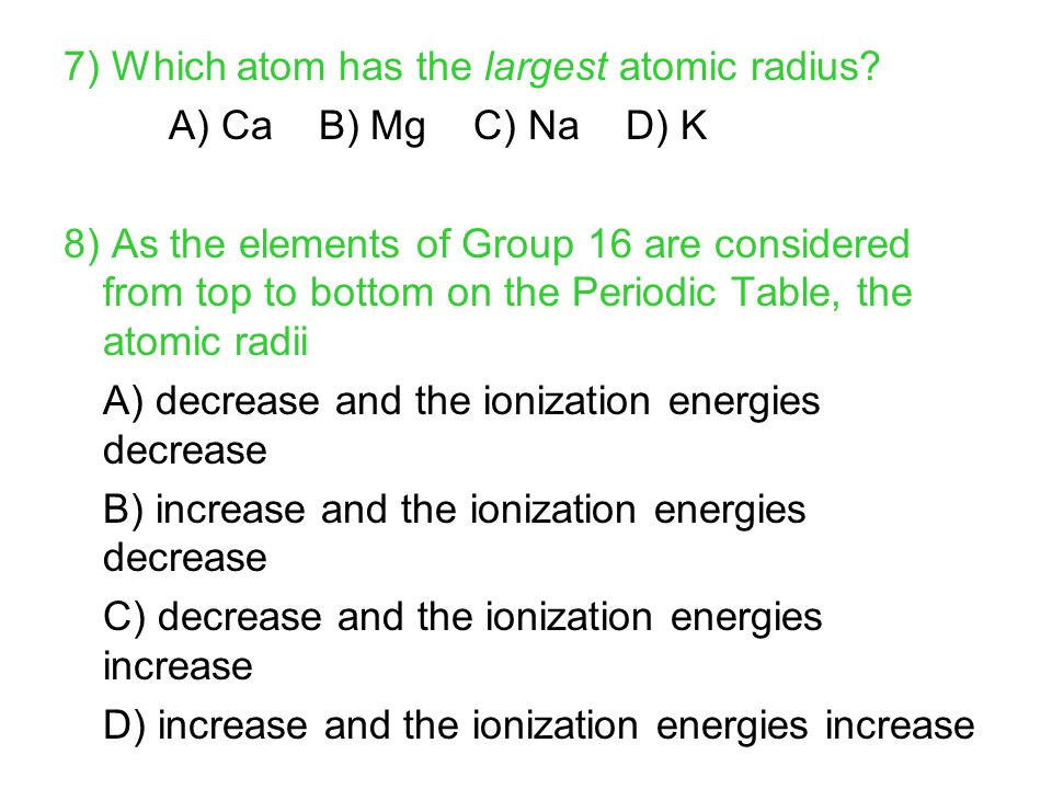 Packet 4 the periodic table reference table periodic table table 7 which atom has the largest atomic radius urtaz Images