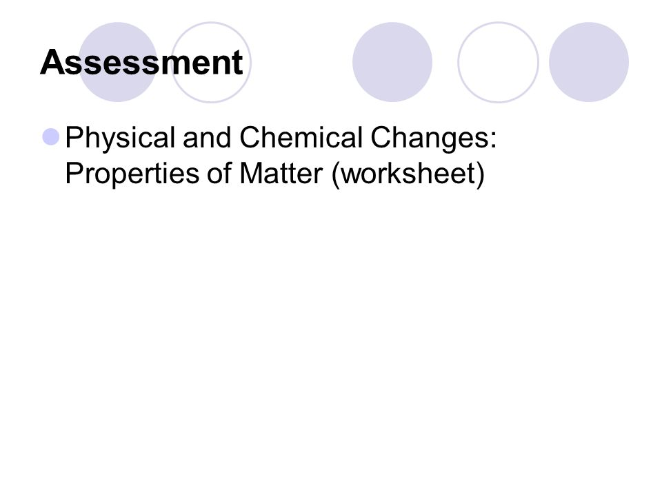 Matter Make a Matter title page in toolkit Properties of Matter – Physical and Chemical Properties of Matter Worksheet