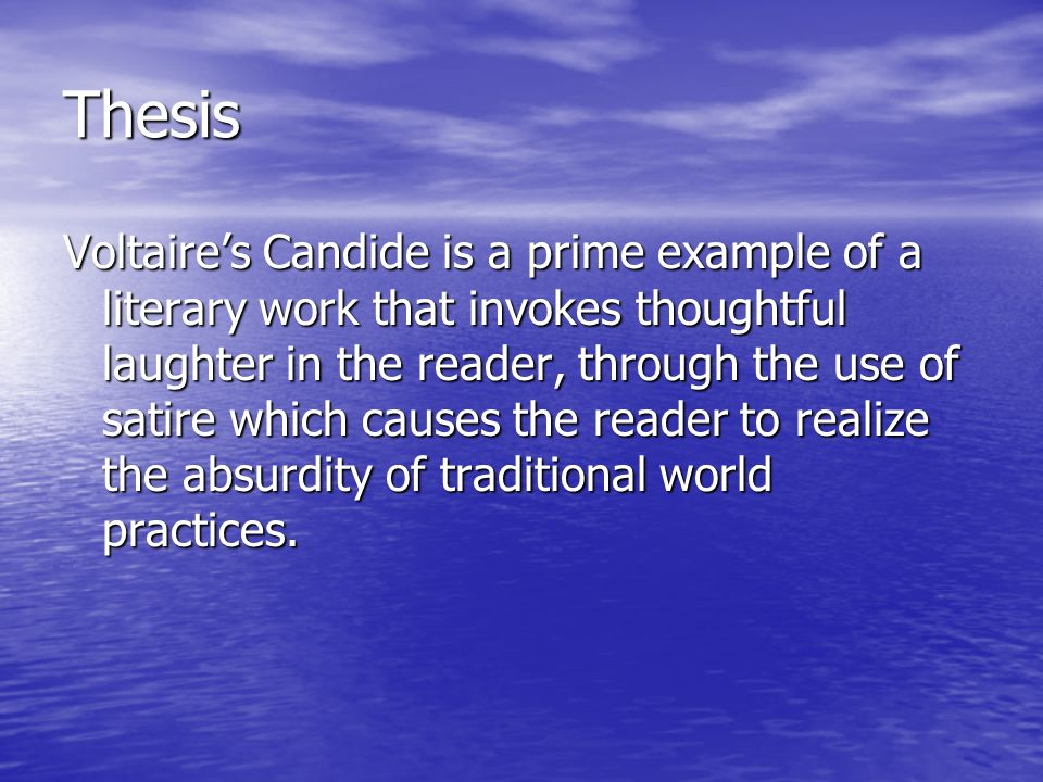 a thesis statement on the novel candide by voltaire essay