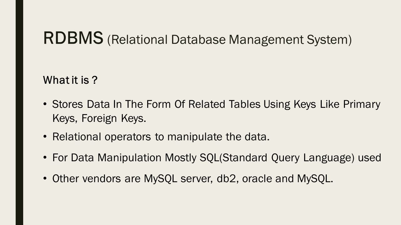 rdbms notes Course notes on databases and database management systems databases and database management systems: † general view of dbms architecture.