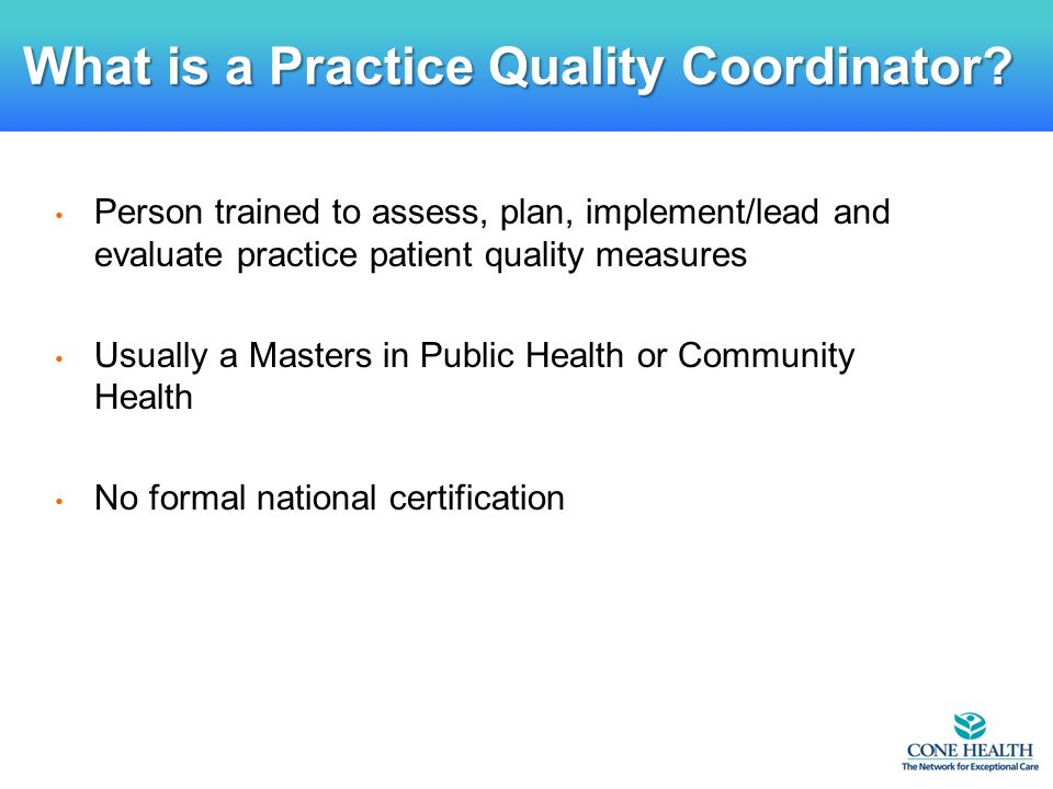 What is a Practice Quality Coordinator.