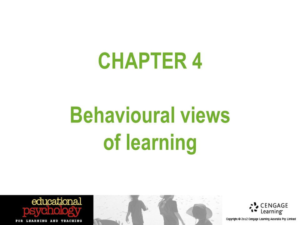 Chapter 4 Behavioural Views Of Learning Identify Three