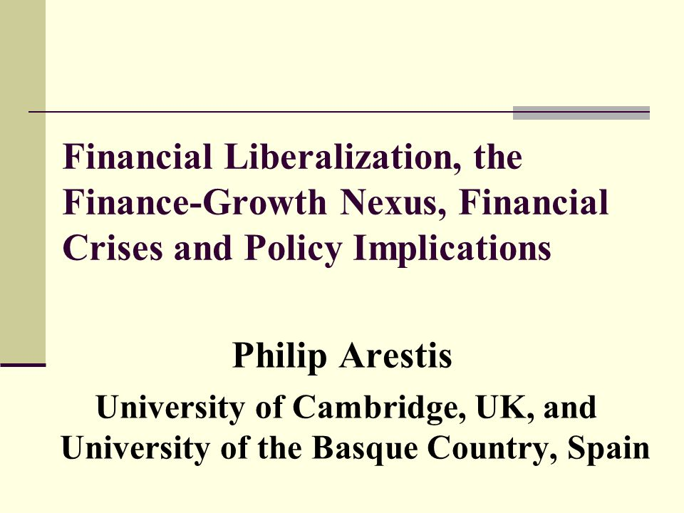 financial liberalization What is financial liberalization definition of financial liberalization: refers to the deregulation of domestic financial markets and the liberalization of the capital account.