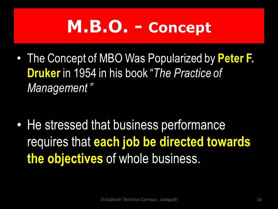 M.B.O. - Concept The Concept of MBO Was Popularized by Peter F.
