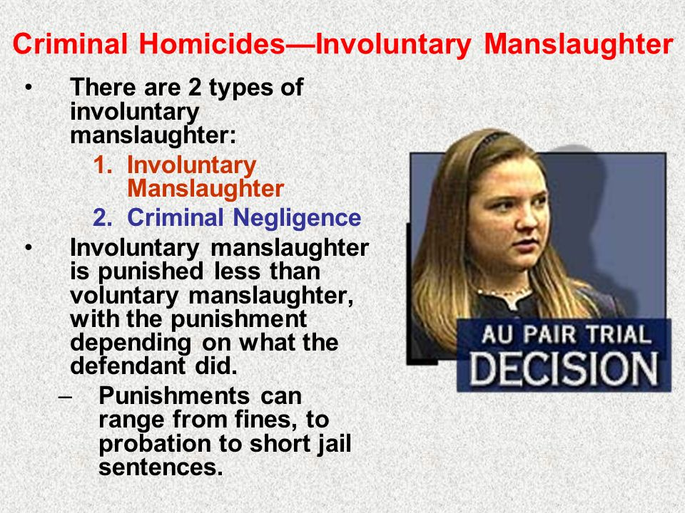 essays on involuntary manslaughter Involuntary manslaughter is defined as the unlawful killing of a human being without malice aforethought read on for more on involuntary manslaughter charges, including penalty and sentence information.