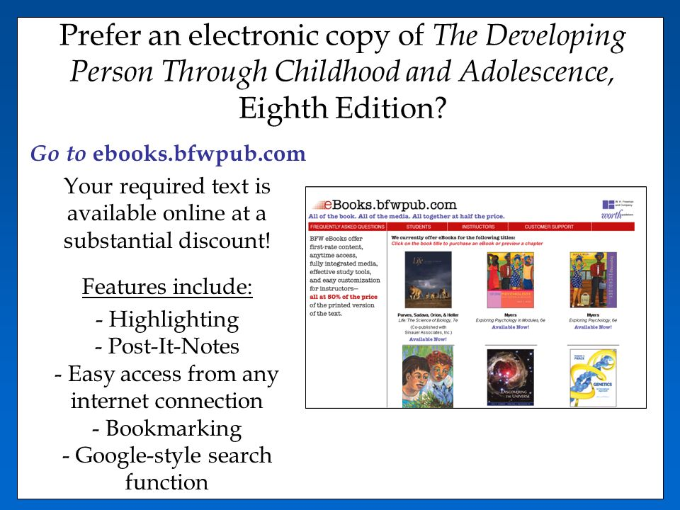 Welcome to developmental psychology the required textbook for this prefer an electronic copy of the developing person through childhood and adolescence eighth edition fandeluxe Gallery