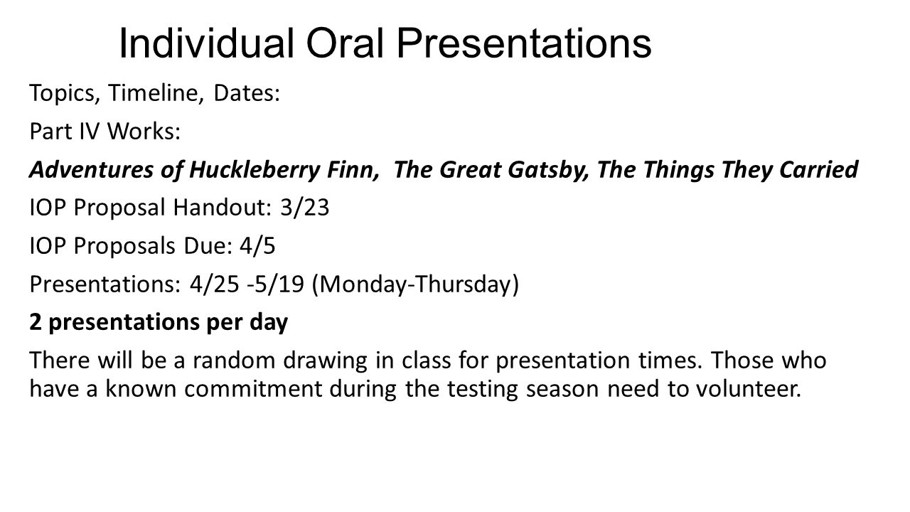 ib part iv iop individual oral presentations topics timeline individual oral presentations topics timeline dates part iv works adventures of huckleberry