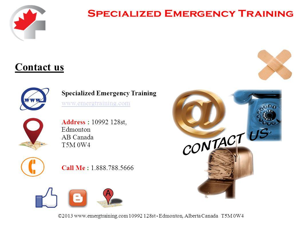 Specialized emergency training cpraed certification first aid 20 contact us specialized emergency training emergtraining address 10992 128st edmonton ab canada t5m 0w4 call me 18887885666 2013 xflitez Gallery