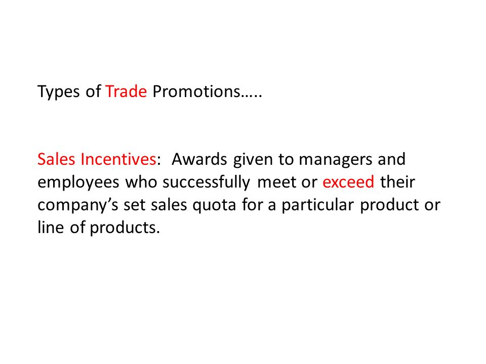 Types of Trade Promotions…..
