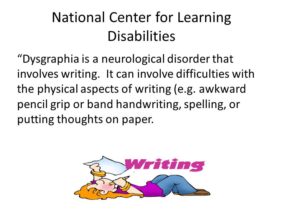 learning disabilities and dysgraphia Understanding dysgraphia share this: ` for a downloadable pdf  in summary, dysgraphia is a specific learning disability that can be diagnosed and treated.