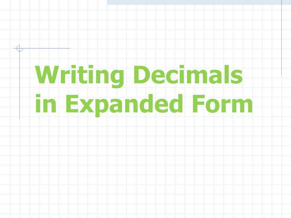 Writing Decimal Numbers In Expanded Form Morenpulsar