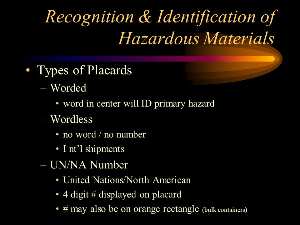 Recognition & Identification of Hazardous Materials Placards –Table 2 materials - Placards 1001 lbs..