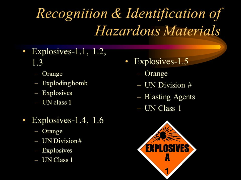 Recognition & Identification of Hazardous Materials Placards –4 sources of info Color of placard Symbol at top Word or UN/NA # UN hazard class or division