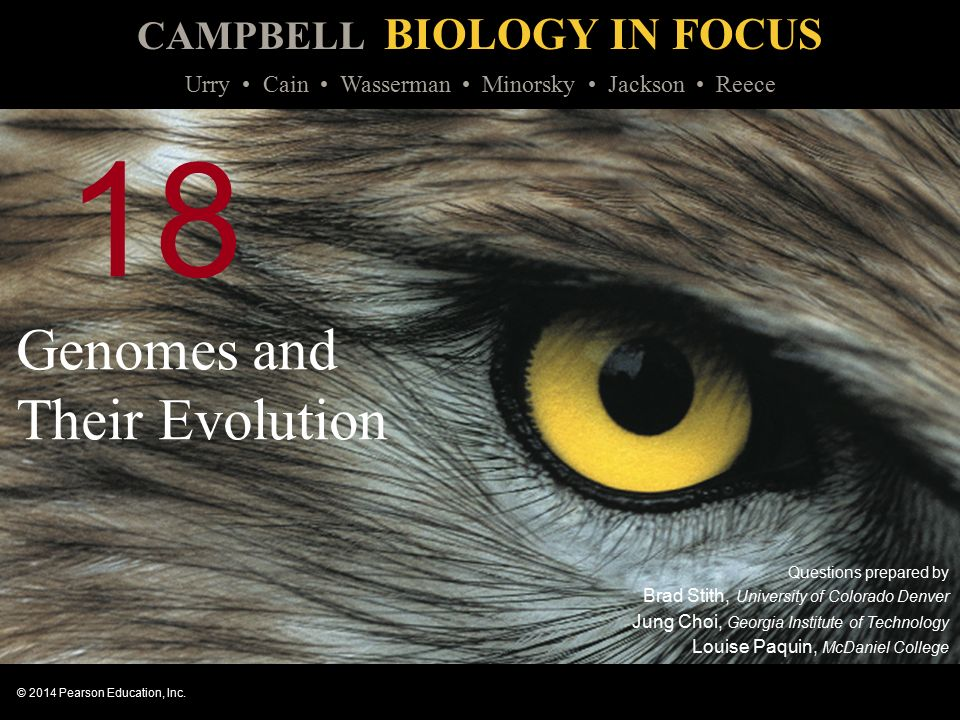 CAMPBELL BIOLOGY IN FOCUS © 2014 Pearson Education, Inc.