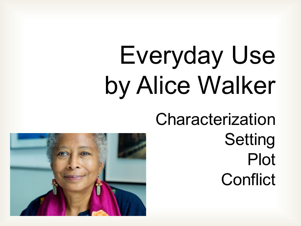 a mothers important decisions in everyday use a short story by alice walker