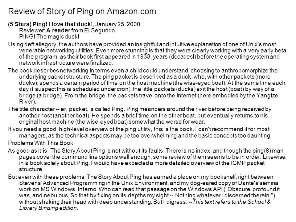 Rick Graziani graziani@cabrillo.edu17 Review of Story of Ping on Amazon.com (5 Stars) Ping.