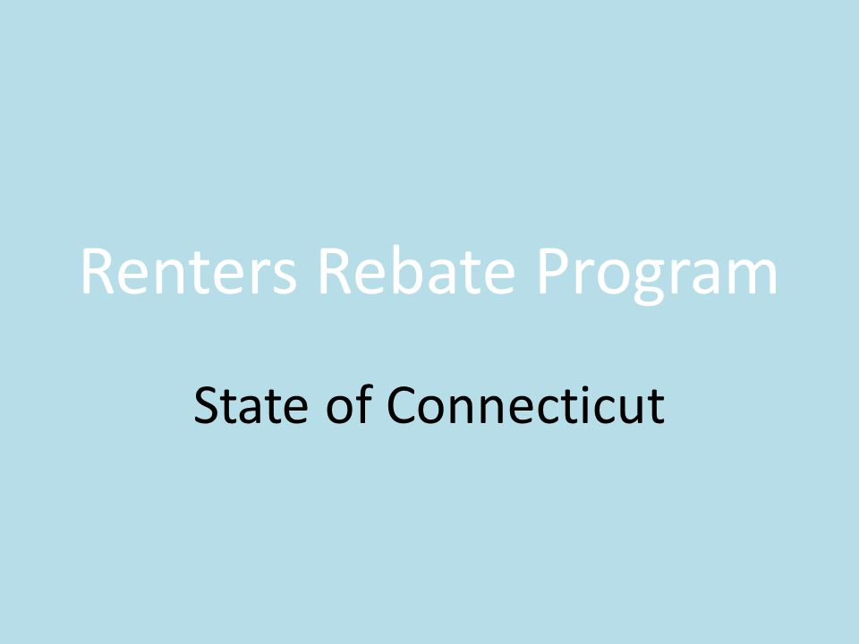 Renters Rebate Program State Of Connecticut Purpose The Rent