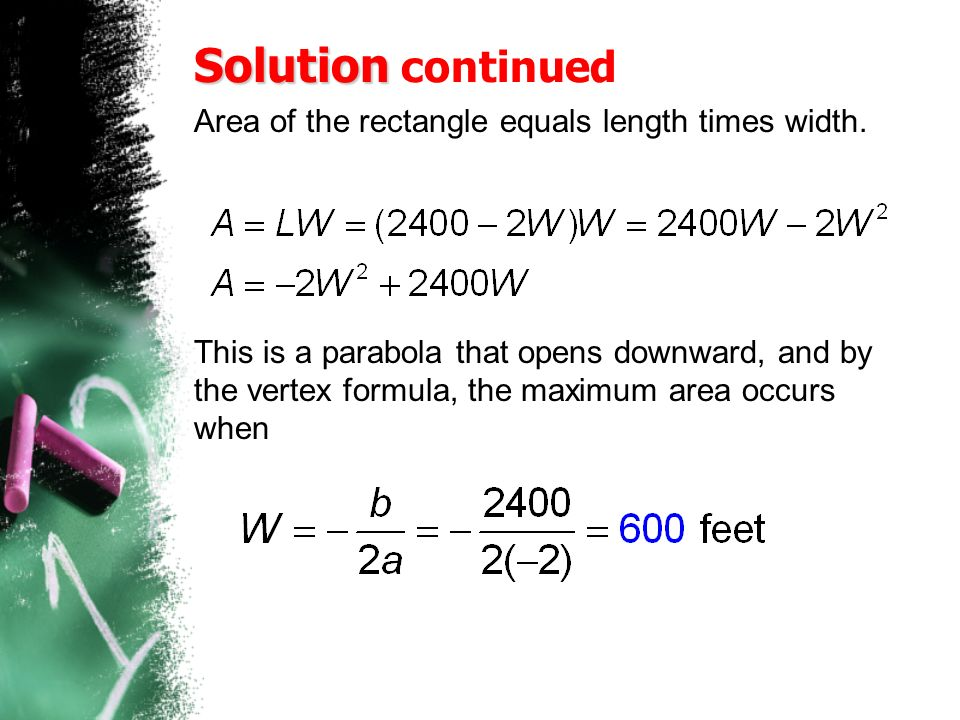 Solution Solution continued Area of the rectangle equals length times width.