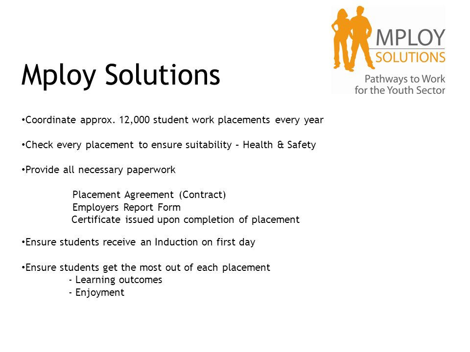 Work Experience 14 Th – 20 Th July Mploy Solutions Coordinate