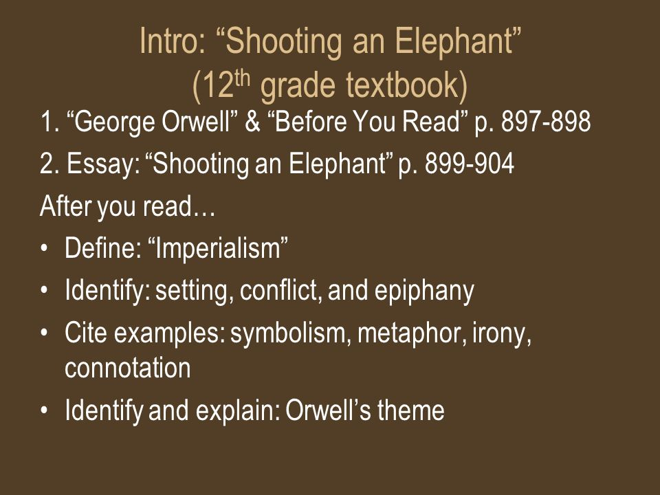 "heart of darkness joseph conrad intro ""shooting an elephant""  intro shooting an elephant 12 th grade textbook 1"
