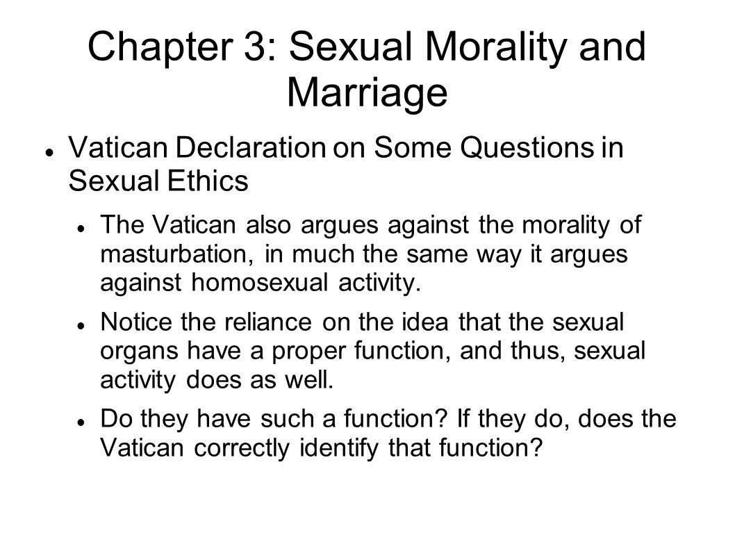 Chapter 3: Sexual Morality and Marriage John Corvino, Why Shouldn t Tommy and Jim Have Sex? In this article, Corvino attempts to refute two kinds of arguments against homosexuality: those that appeal to its being unnatural, and those that appeal to its being harmful.