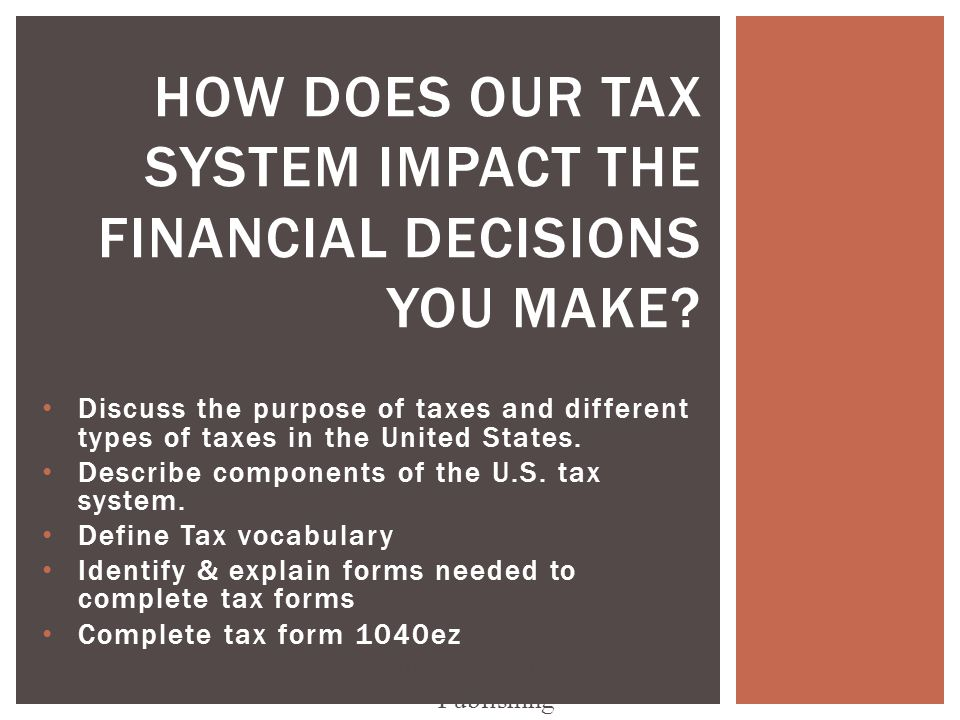 Discuss the purpose of taxes and different types of taxes in the ...