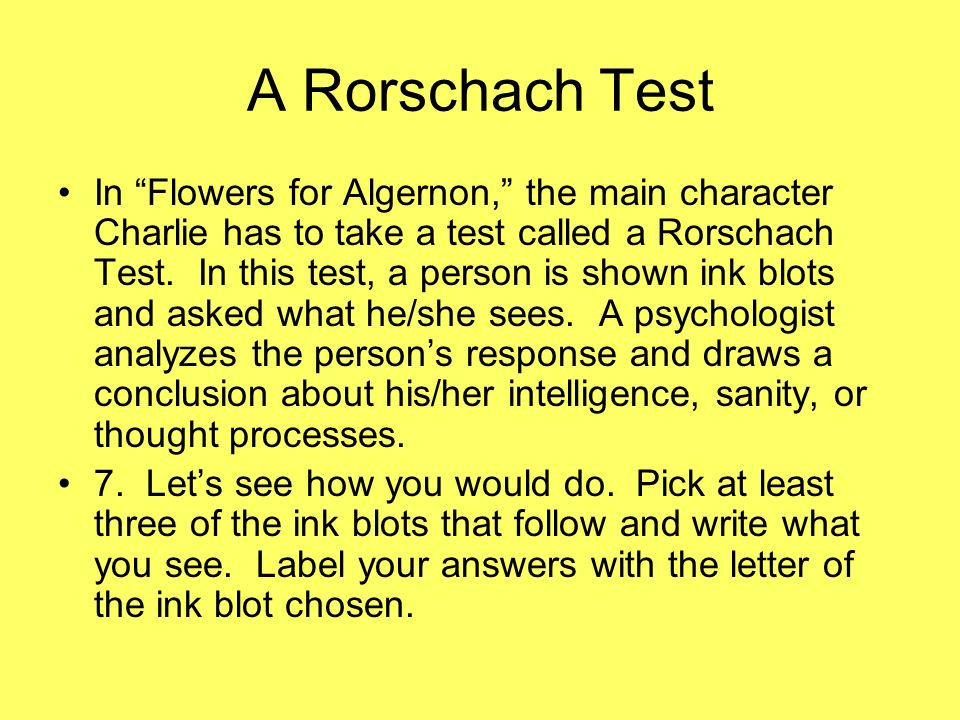 A Rorschach Test In Flowers For Algernon The Main Character Charlie Has To Take