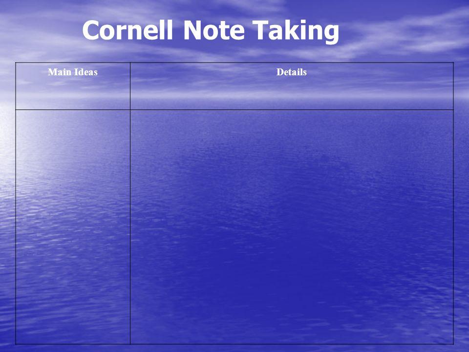 Cornell Note Taking Main IdeasDetails