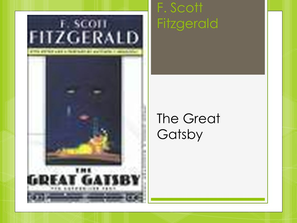 the theme of pride in the great gatsby by scott fitzgerald The great gatsby by fscott fitzgerald 238 likes rcy or his real life personage described in jane austin's novel pride and prejudice the theme of love.