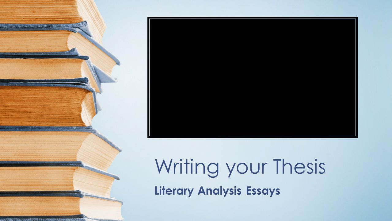 writing literary analysis