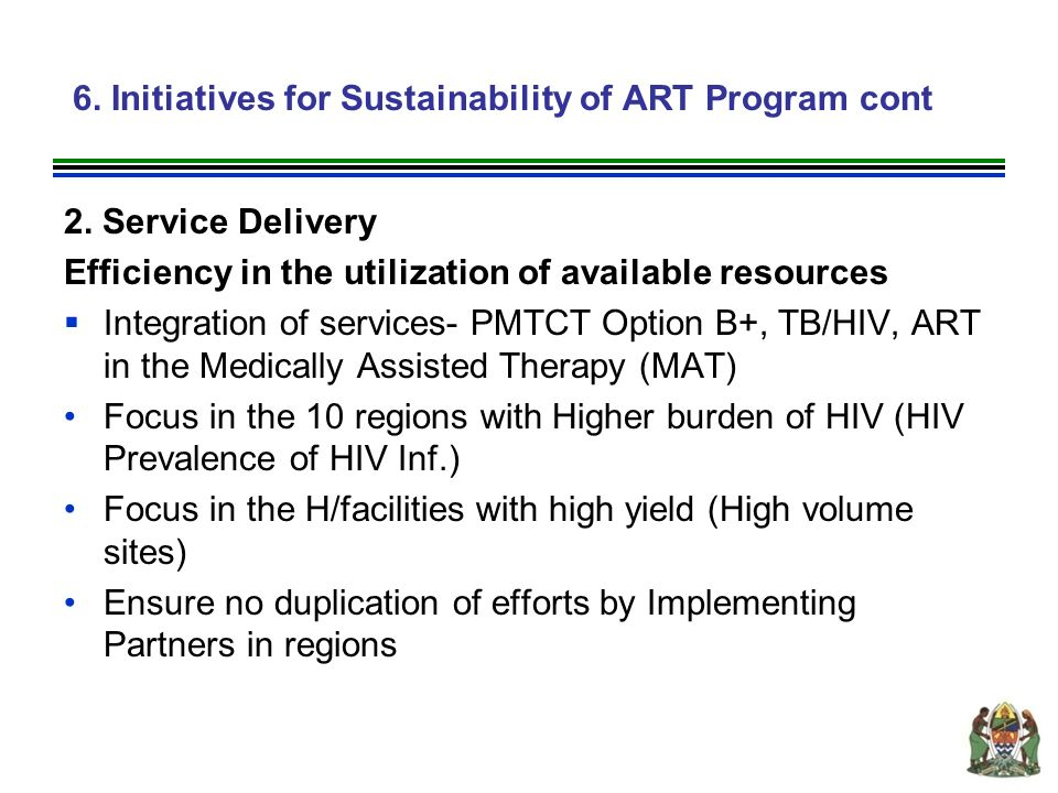 6. Initiatives for Sustainability of ART Program cont 2.