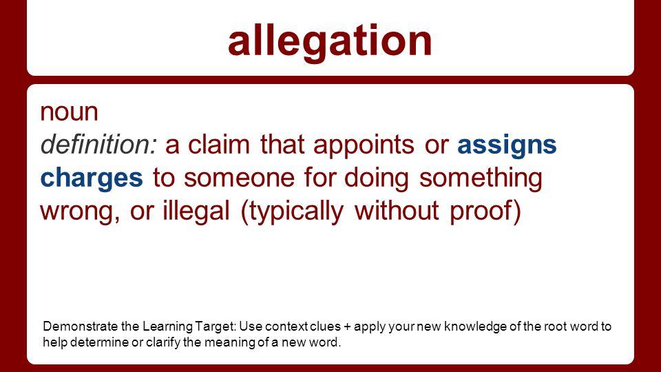 8 Allegation Noun Definition: ...