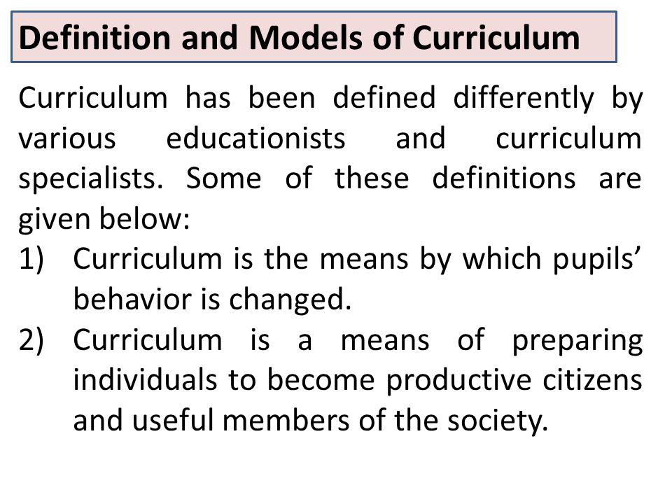 Definition and Models of Curriculum