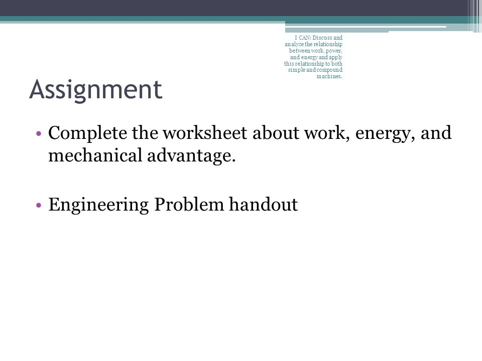 Work Power and Energy Simple Machines Chapter 10 Pages I CAN – Work and Machines Worksheet