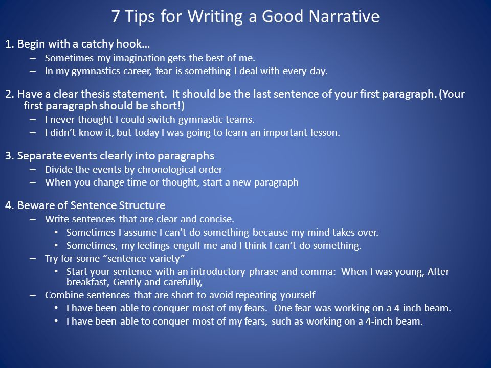 writing a narrative essay the do s and don ts the elements  7 tips for writing a good narrative 1
