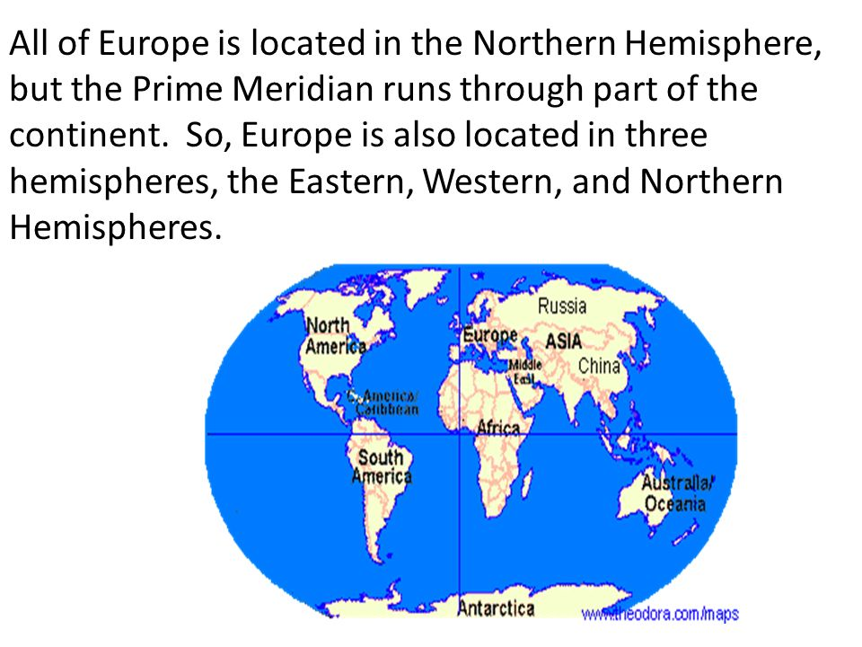 Review in our introduction lesson we learned the location of the all of europe is located in the northern hemisphere but the prime meridian runs through sciox Choice Image