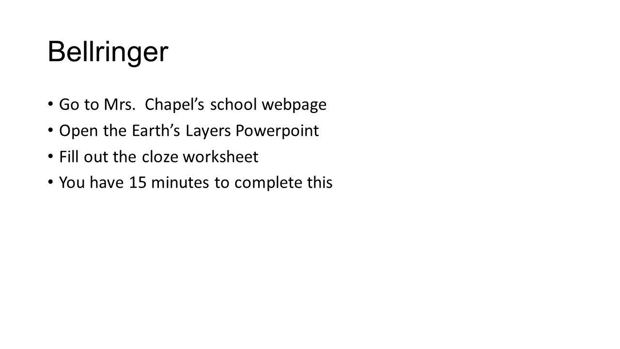 worksheet Layers Of Earth Worksheet bellringer go to mrs chapels school webpage open the earths 1 bellringer