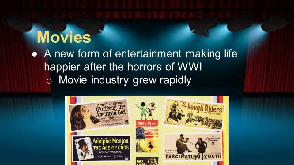 The Roaring Twenties A New Mass Culture: Movies. Bell Ringer Why ...