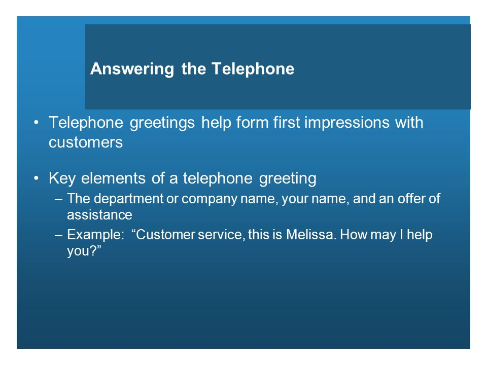 Welcome to unit 6 unit 6 nonverbal communication objectives answering the telephone telephone greetings help form first impressions with customers key elements of a telephone m4hsunfo Choice Image