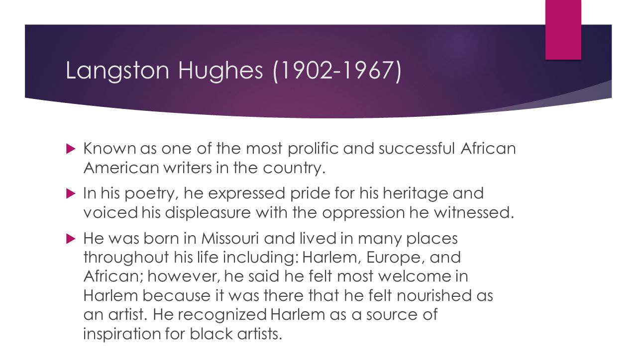 synthesis paper for langston hughes Free essay: growing up and being raised by his grandmother, langston hughes drew from her wisdom and life struggles his mother had moved from place to place.