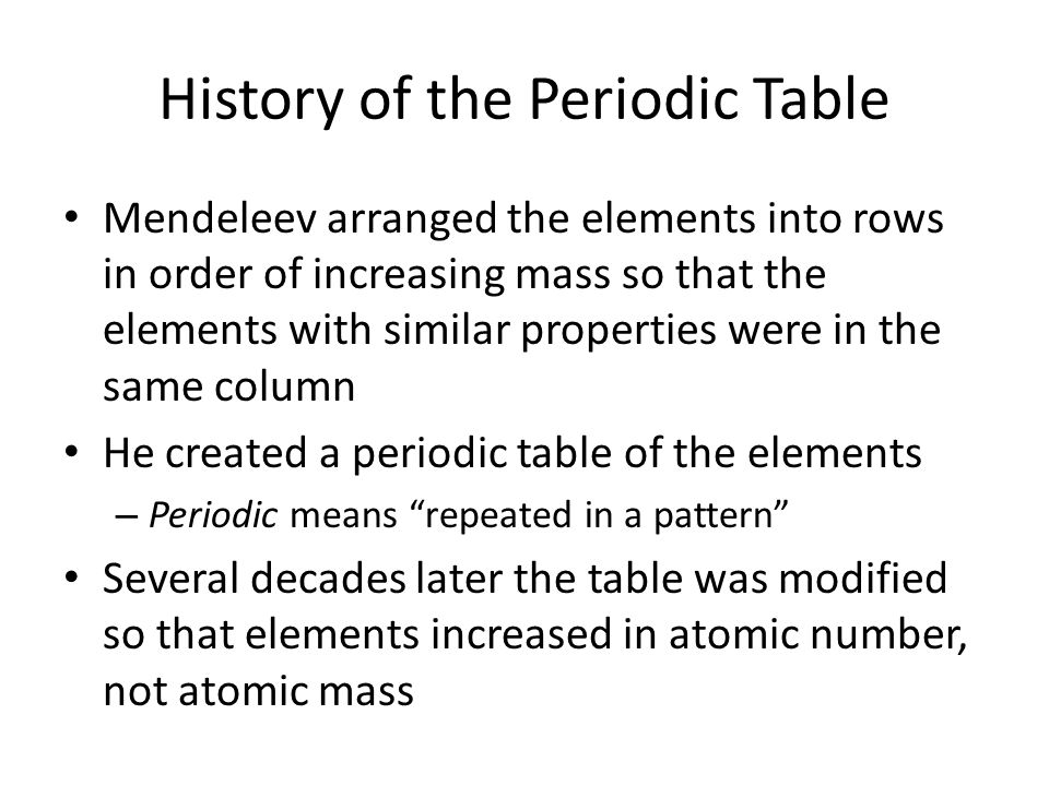 Periodic Table who invented the periodic table elements : The Periodic Table. History of the Periodic Table In the 1860s ...