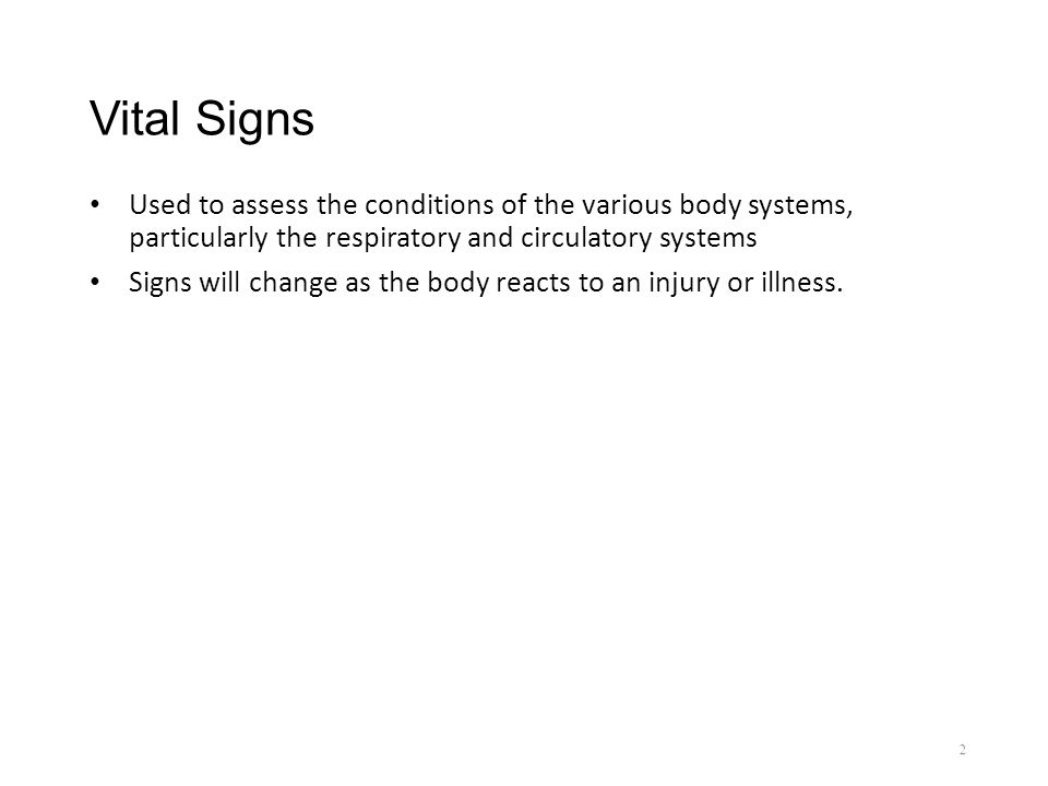 Chapter 6 Vital Signs Assessment. Vital Signs Used to assess the ...